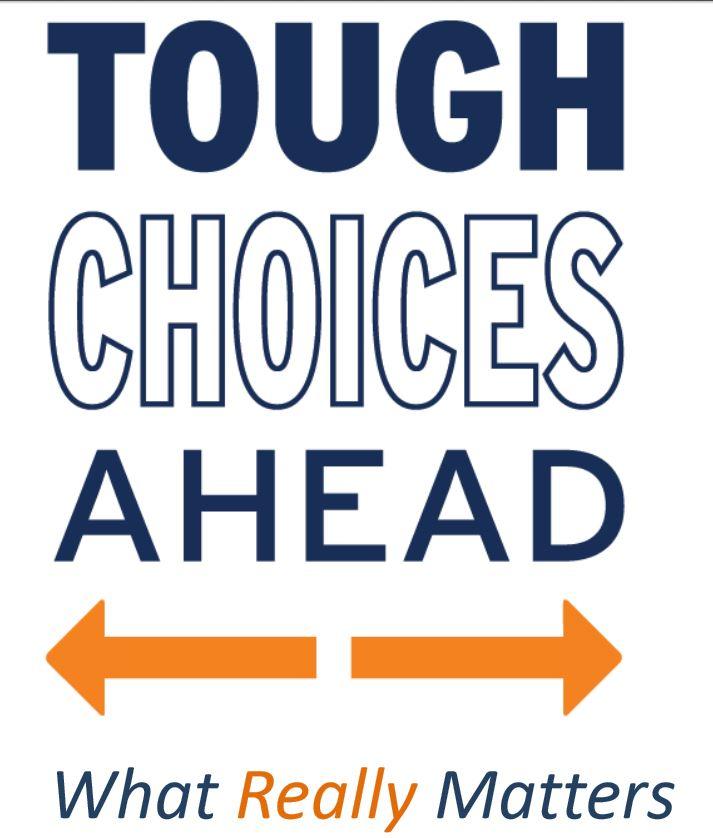Tough Choices Ahead